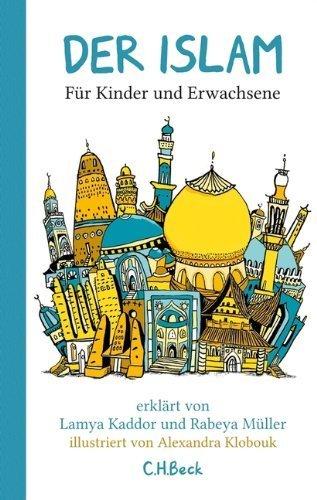 Der Islam: Für Kinder und Erwachsene by Rabeya Müller(13. Juli 2012)