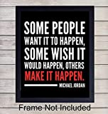 Michael Jordan Make It Happen Basketball Quote Wall Art Print - Perfect for Office, Gym and Home Decor - Makes a Great Affordable Gift - Inspirational and Motivational - Ready to Frame Photo (8X10)