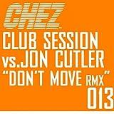 Don't Move Remixes [Clean]