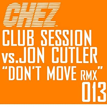 Don't Move Remixes