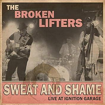 Sweat and Shame Live at Ignition Garage