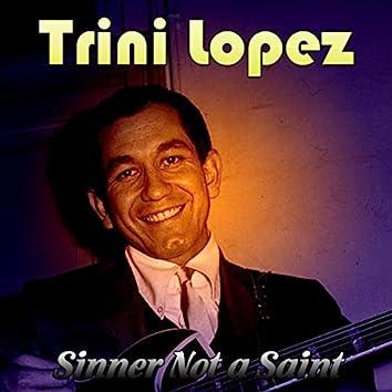 Sinner Not a Saint