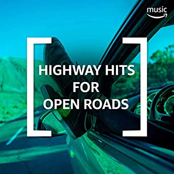 Highway Hits for Open Roads