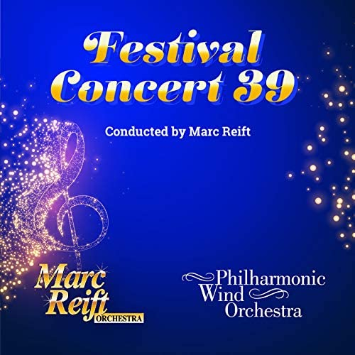 Marc Reift, Philharmonic Wind Orchestra & Marc Reift Orchestra