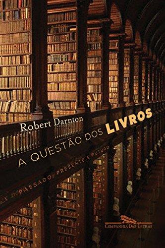 A questão dos livros: Passado, presente e futuro