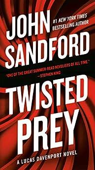 Twisted Prey (A Prey Novel Book 28) by [John Sandford]