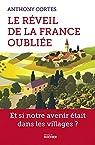 Le réveil de la France oubliée par Cortes