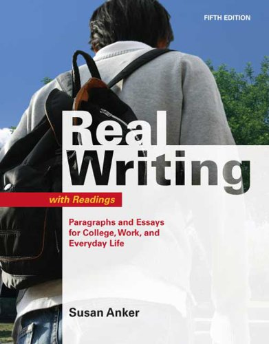 Real Writing with Readings: Paragraphs and Essays for...