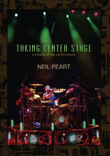 Neil Peart Taking Center Stage: ...