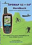 GPSMAP 62 und 64 Handbuch: Einfach Touren planen und navigieren