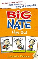 Big Nate Flips Out by Lincoln Peirce(2013-01-31)