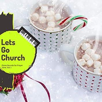 Lets Go Church - Prayer Sounds Of Christmas, Vol. 1
