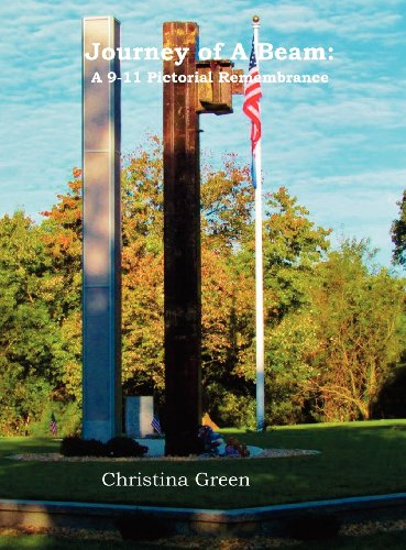 Journey of a Beam: A 9-11 Pictorial Remembrance