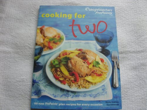 Weight Watchers Cooking for Two - Pro Points cookbook 2011