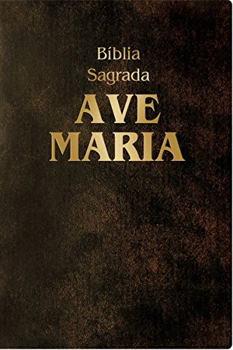Bíblia Sagrada Ave-Maria: Edição revista e ampliada com índice de busca por capítulos e versículos
