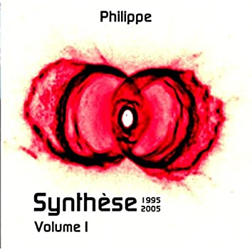 Synthèse Volume I