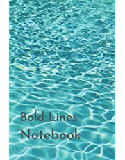 """Bold Lines Notebook: Thick Lined Paper Pad 6x9"""" for Students, Seniors, and Those with Vision Impairment (Low Vision Paper Notebooks)"""