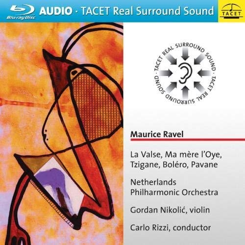 Maurice Ravel: La Valse, Ma mere l'Oye, Tzigane, Bolero, Pavane (Blu Ray Audio)
