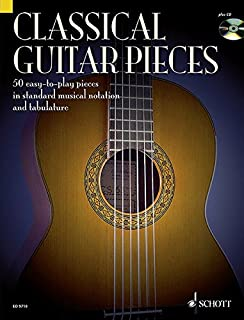 Classical Guitar Pieces: 50 Easy-To-Play Pieces in Standard Musical Notation and Tabulature