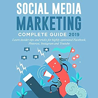 Social Media Marketing Complete Guide 2019 audiobook cover art