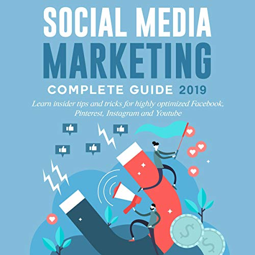 Social Media Marketing Complete Guide 2019 cover art