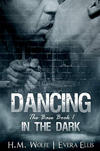 Dancing in the Dark (The Base Book 1) (English Edition)
