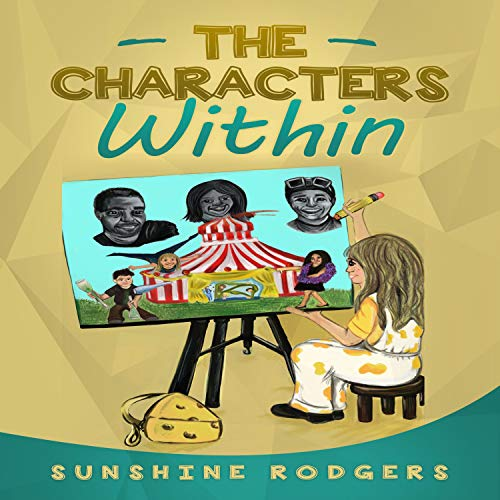 The Characters Within Audiobook By Sunshine Rodgers cover art