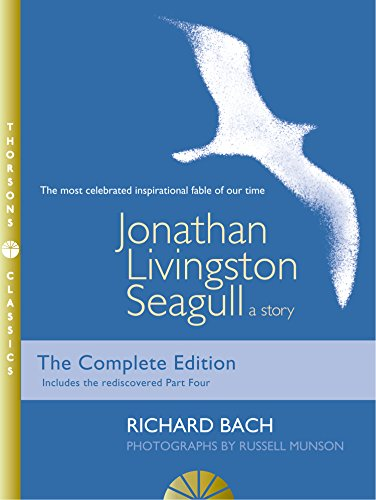 Jonathan Livingston Seagull: A story by [Richard Bach, Russell Munson]
