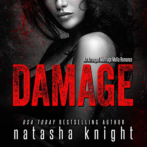 Damage: An Arranged Marriage Mafia Romance cover art
