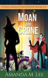 Moan and Crone: A Spell's Angels Cozy Mystery Books 4-6 (English Edition)