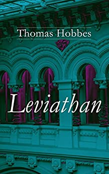 Leviathan: Complete Edition: Vol. 1-4 by [Thomas Hobbes]