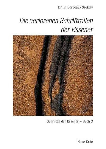 Schriften der Essener / Die verlorenen Schriftrollen der Essener: Schriften der Essener – Buch 3
