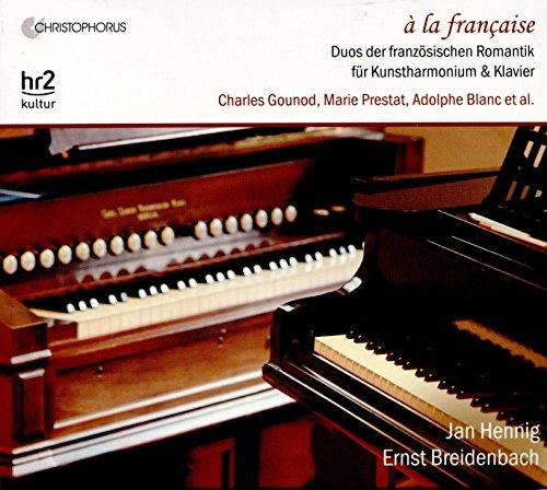 À la Francaise - Duos der französischen Romantik für Kunstharmonium & Klavier