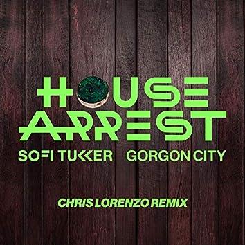 House Arrest (Chris Lorenzo Remix)