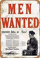 Men Wanted Merchant Marine 注意看板メタル安全標識注意マー表示パネル金属板のブリキ看板情報サイントイレ公共場所駐車ペット誕生日新年クリスマスパーティーギフト