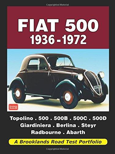 Fiat 500 1936-1972 Road Test Portfolio (Brooklands Books Road Test Series)