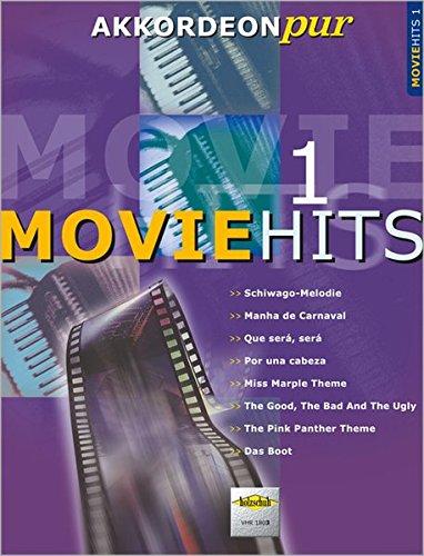 """Akkordeon pur: Movie-Hits 1. Spezialarrangements im mittleren Schwierigkeitsgrad: \""""Akkordeon pur\"""" bietet Spezialarrangements im mittleren Schwierigkeitsgrad"""