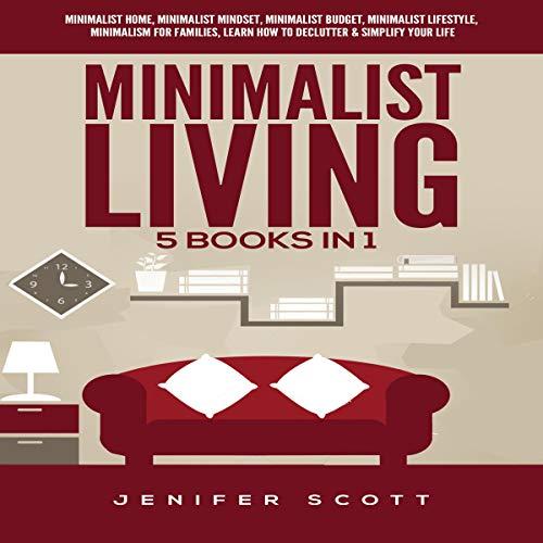 Minimalist Living: 5 Books in 1 cover art