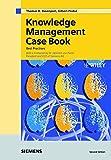 Knowledge Management Case Book: Siemens Best Practises