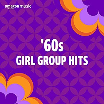 '60s Girl Group Hits
