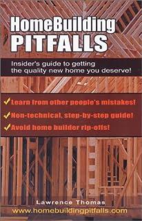 Home Building Pitfalls