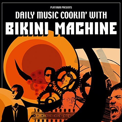 Daily Music Cookin' With by Bikini Machine (2006-10-16)