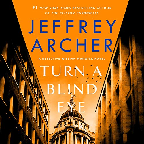 Turn a Blind Eye Audiobook By Jeffrey Archer cover art
