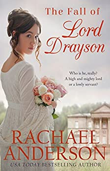 The Fall of Lord Drayson (Tanglewood Book 1) by [Rachael Anderson]