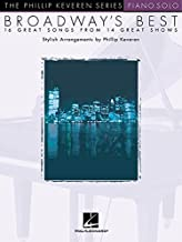 Broadway's Best: arr. Phillip Keveren The Phillip Keveren Series Piano Solo