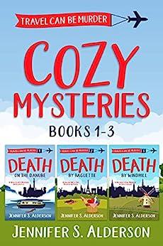 Travel Can Be Murder Cozy Mysteries: Books 1-3 (English Edition) van [Jennifer S. Alderson]