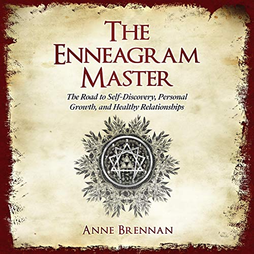The Enneagram Master: The Road to Self-Discovery, Personal Growth, and Healthy Relationships  cover art