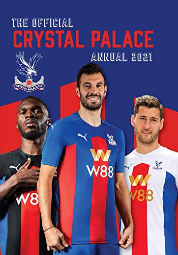 The Official Crystal Palace Annual 2021