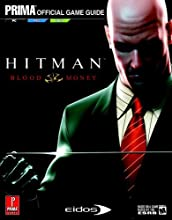 Hitman: Blood Money (Prima Official Game Guide)