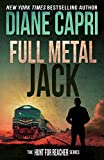 Full Metal Jack: Hunting Lee Child's Jack Reacher (The Hunt for Jack Reacher Series Book 13)